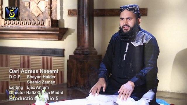 Qari Adrees Naeemi - Ya Rasool Allah Ya Habib Allah