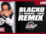 Blacko remix O.T Genasis - CoCo