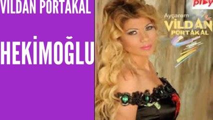 Vildan - Hekimoğlu