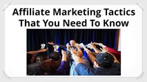 Affiliate Marketing Tactics | Affiliate Marketing Success | Affiliate marketing trainng