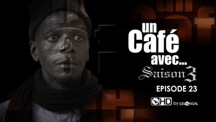 Un Café Avec Saison3 - Un Café Avec Saison3 Episode N°23