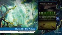Hunted By The Wolves: A Paranormal Romance Reviews