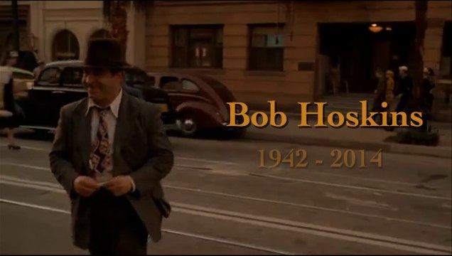Farewell to Bob Hoskins