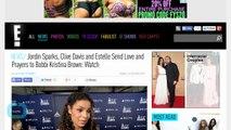 Jordin Sparks, Clive Davis and Estelle Send Love and Prayers to Bobbi Kristina Brown