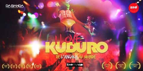 Bande Annonce I LOVE KUDURO