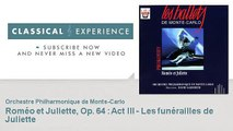 Serge Prokofiev : Roméo et Juliette, Op. 64 : Act III - Les funérailles de Juliette