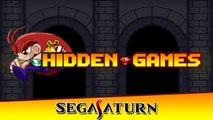 Hidden Games #06 - Les pépites de la Sega Saturn