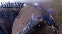 Dirt Bike Trail Ride Off-roading Mix Up Part 2