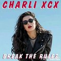 Charli XCX - Break The Rules