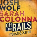 Off The Rails With Josh And Sarah: All Things Comedy Podcast 2/3/15