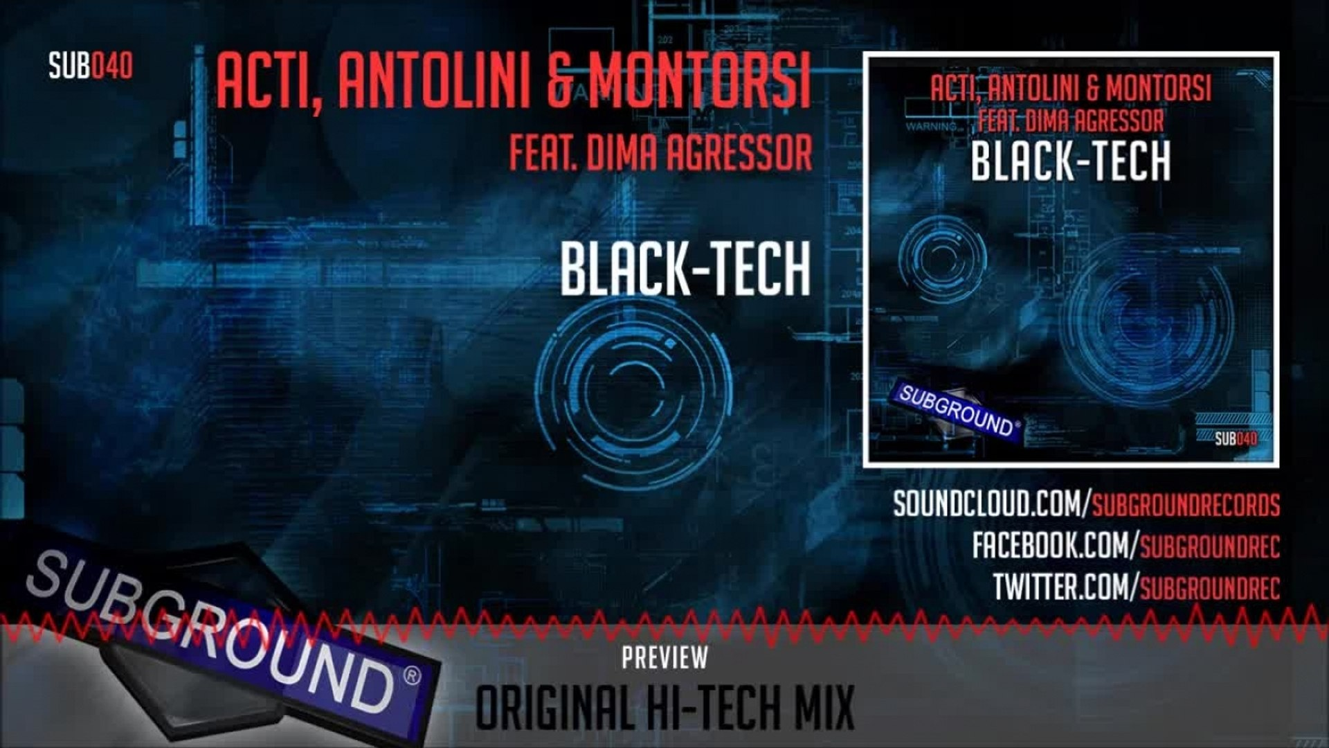 ACTI, Antolini, Montorsi ft. Dima Agressor - Black-Tech - Original Hi-Tech Mix (SUB040)