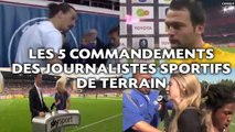 Télé: Les 5 commandements des journalistes sportifs de terrain