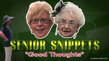 "Senior Snippets: ""Good Thoughts"""