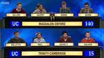 Impossible question but so fast answers : University Challenge - Cambridge VS Oxford