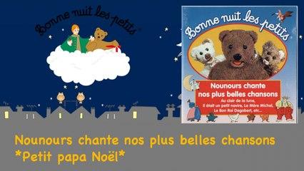 Bonne Nuit Les Petits - Petit papa Noël (Comptine Officielle)