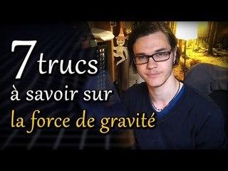 CHRIS : 7 Trucs à Savoir sur la Force de Gravité