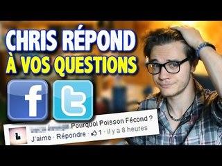 2ème RÉCRÉ : Chris Répond à Vos Questions Facebook/Twitter