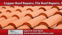 Tile Roof Repairs Doylestown, PA | Mastroni Brothers Inc