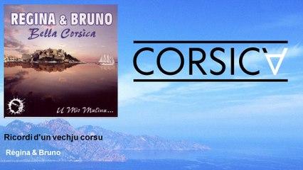 Régina & Bruno - Ricordi d'un vechju corsu
