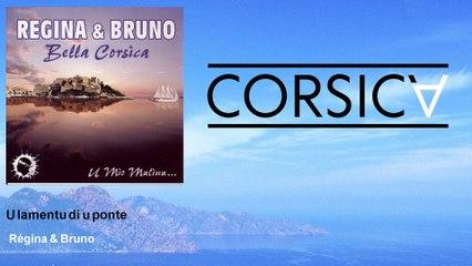 Régina & Bruno - U lamentu di u ponte