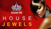 House Jewels: Session 2 - ✭ Full Album | Fashion Grooves Finest Selection