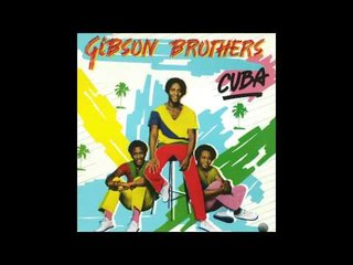 Gibson Brothers - Better Do It Salsa