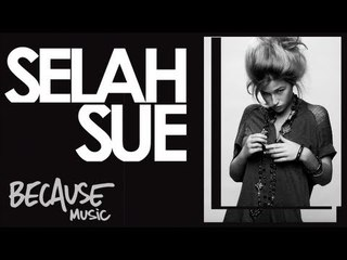 Selah Sue - Just Because I Do