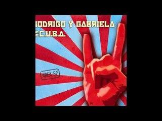 Rodrigo y Gabriela and C.U.B.A. - Master Maqui (feat. Le Trio Joubran on Ouds)
