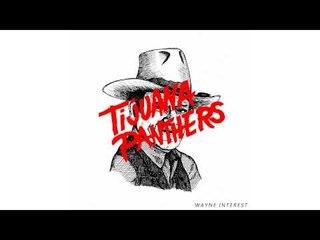 Tijuana Panthers - Dark Matter