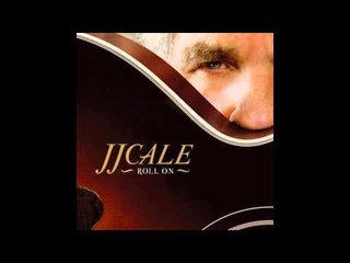 JJ Cale - Where the Sun Don't Shine