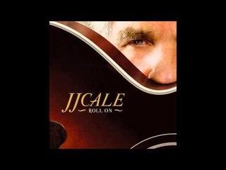 JJ Cale - Bring Down the Curtain