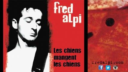 Fred Alpi - Ton nom en rouge dans mon carnet noir