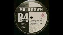 Mr. Brown - Bi-Di-Bon-Bon (Bi-Di-Bon-Bon) (A1)