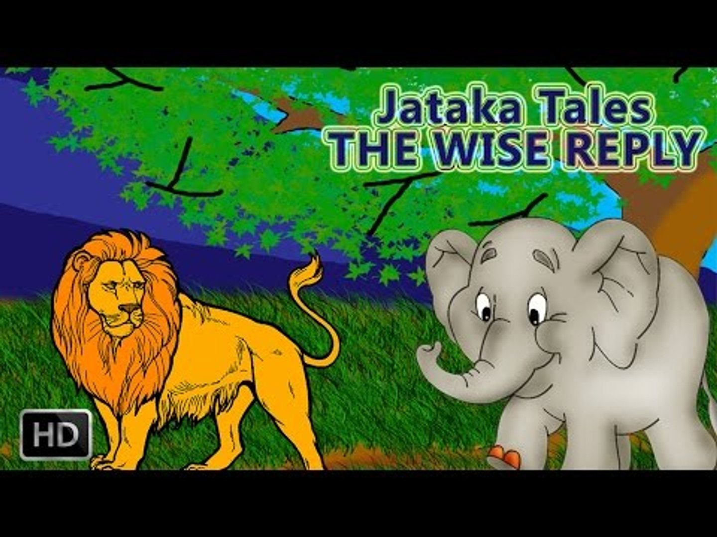 The Wise Dog King: A story based on the Jataka tales