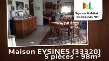 A vendre - Maison/villa - EYSINES (33320) - 5 pièces - 98m²