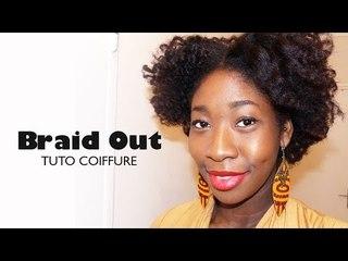 Comment réaliser un Braid Out ? I Tuto Coiffure