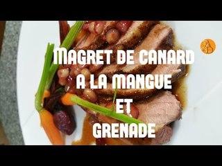 Magret de canard à la mangue et grenade ***Plat St Valentin***