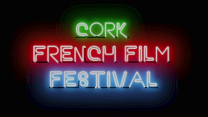 26th Cork French Film Festival - Trailer by Minky Productions