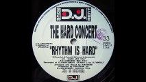 The Hard Concert - Rhythm Is Hard (Concert Mix) (A2)