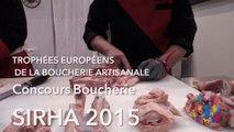 Episode 1 Trophée Européens de la Boucherie Artisanal Concours Boucherie Sirha 2015