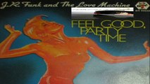 Feel Good, Party Time (Instrumental) J.R. Funk And The Love Machine 1980 (Facciate2)