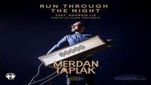 Merdan Taplak Ft. Georgie Liz - Run Through The Night (Martin Le Vilain Trap Remix Video)