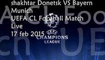where streaming Football between ((( Shakhtar vs Bayern Munich ))) 17 FEB