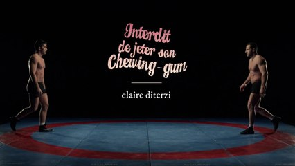 Claire Diterzi - Interdit de jeter son chewing-gum