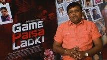 Game Paisa Ladki Movie | Director Sachin Agarwal Ready To Hit Big Screens With