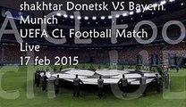Watch Shakhtar vs Bayern Munich Live Football