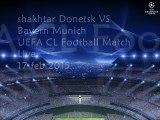 Watch Shakhtar vs Bayern Munich online Football