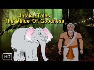 Jataka Tales - The Value Of Goodness - Moral Stories For Children - Animated Cartoons
