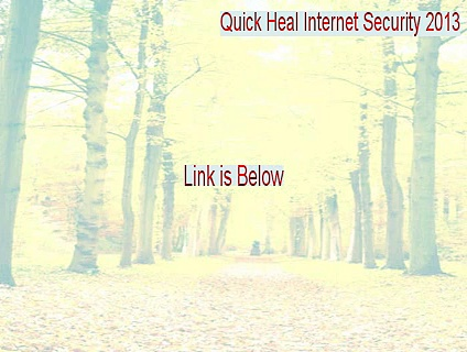 Quick Heal Internet Security 2013 Serial (Quick Heal Internet Security 2013quick heal internet security 2013 product key 2015)
