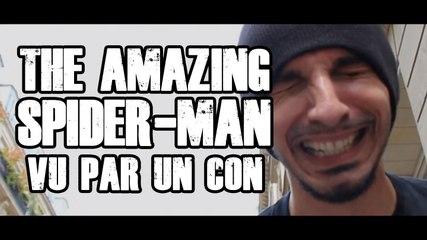 THE AMAZING SPIER-MAN Vu par un con